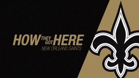 How They Got Here New Orleans Saints Nfl Videos