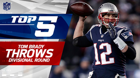 Top 5 Tom Brady throws | AFC Divisional Round - NFL Videos
