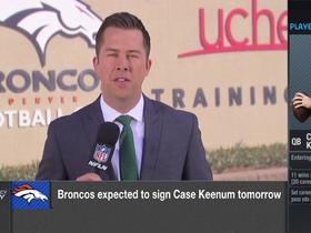 Why did the Broncos choose Case Keenum over other free agent QBs?