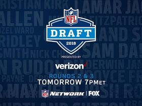 Watch: Draft Day 2 tomorrow