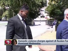 Watch: Domestic violence charges against Reuben Foster dismissed Wednesday