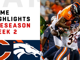 Watch: Bears vs. Broncos highlights | Preseason Week 2