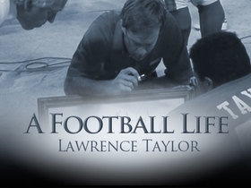 Watch: 'A Football Life': Lawrence Taylor was almost like a coach as a player