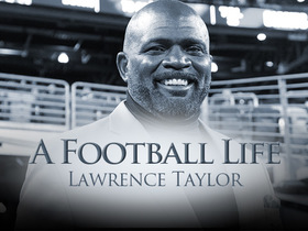 Watch: 'A Football Life': How Lawrence Taylor escaped a downward spiral to regain his life