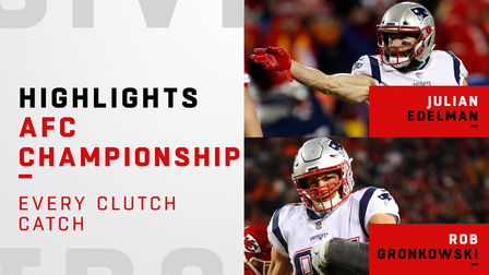 Every Clutch Catch By Julian Edelman And Rob Gronkowski