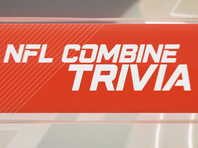 Watch: Test your NFL combine knowledge with these five trivia questions