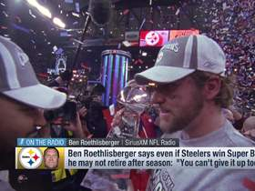 Watch: Would Big Ben retire if Steelers win SBLIV? Roethlisberger: 'You can't give it up too early'