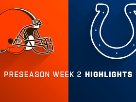Watch: Browns vs. Colts highlights | Preseason Week 2