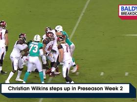 Watch: Christian Wilkins steps up his game in Preseason Week 2 | Baldy's Breakdowns