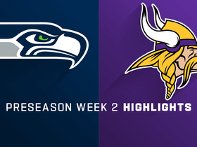 Watch: Seahawks vs. Vikings highlights | Preseason Week 2