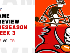 Watch: Three things to watch in Browns-Bucs | Preseason Week 3
