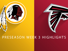 Watch: Redskins vs. Falcons highlights | Preseason Week 3