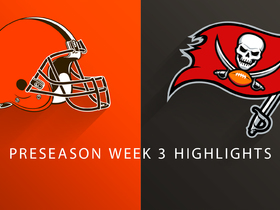 Watch: Browns vs. Buccaneers highlights | Preseason Week 3
