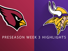 Watch: Cardinals vs. Vikings highlights | Preseason Week 3