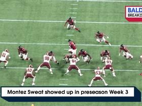 Watch: Montez Sweat showed up in preseason Week 3 | Baldy's Breakdowns