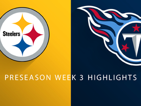 Watch: Steelers vs. Titans highlights | Preseason Week 3