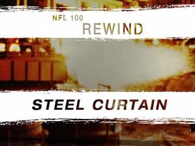 Watch: NFL 100 Rewind: Steel Curtain