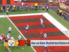 Watch: How can Baker Mayfield beat the Steelers defense?