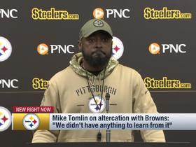 Watch: Tomlin: We didn't have anything to learn from altercation with Browns