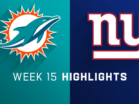 Watch: Dolphins vs. Giants highlights | Week 15