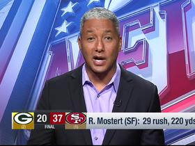Watch: Steve Wyche: 49ers' style of play 'made the Packers not want to fight'