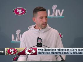 Watch: Shanahan explains why 49ers didn't draft Mahomes in 2017