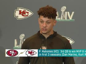 Watch: Mahomes on Super Bowl LIV: 'You never know how the game is going to go'
