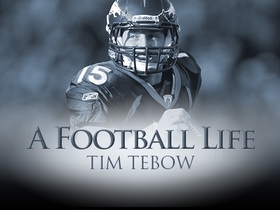 'A Football Life': Tim Tebow always had to prove himself