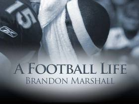 'A Football Life': The troubled journey of Brandon Marshall
