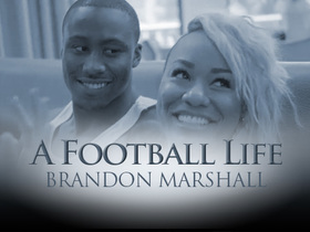 'A Football Life': How Brandon Marshall got his life back on track