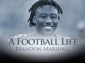 'A Football Life': Brandon Marshall shares his story