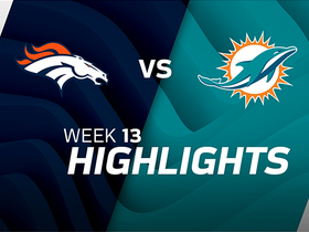 Broncos vs. Dolphins highlights | Week 13