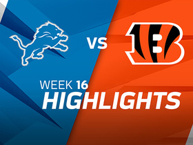 Lions vs. Bengals highlights | Week 16