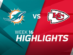 Dolphins vs. Chiefs highlights | Week 16