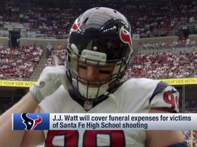 J.J. Watt has offered to cover funeral expenses for victims of Santa Fe High School shooting