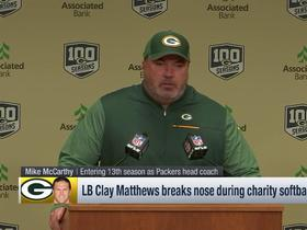Mike McCarthy jokes about Clay Matthews' fielding abilities after charity softball incident