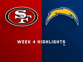 49ers vs. Chargers highlights | Week 4