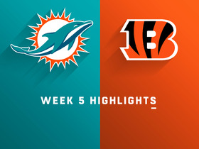 Dolphins vs. Bengals highlights | Week 5