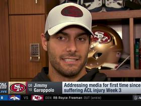 Jimmy G addresses media for first time since season-ending injury