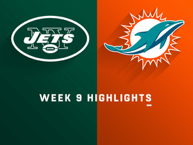 Jets vs. Dolphins highlights | Week 9