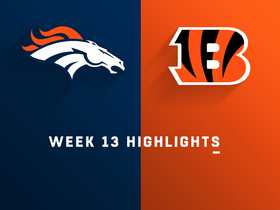 Broncos vs. Bengals highlights | Week 13