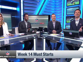Must starts in Week 14 | NFL Fantasy Live