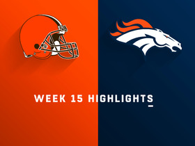 Browns vs. Broncos highlights | Week 15