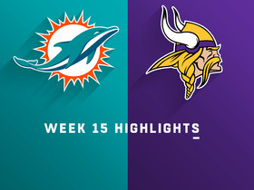 Dolphins vs. Vikings highlights | Week 15