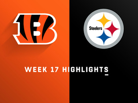 Bengals vs. Steelers highlights | Week 17