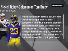 Robey-Coleman: Brady 'can still sling it, but he's not slinging it as much'