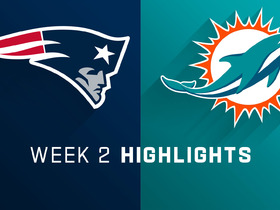 Patriots vs. Dolphins highlights | Week 2