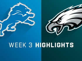 Lions vs. Eagles highlights | Week 3