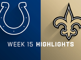 Colts vs. Saints highlights | Week 15